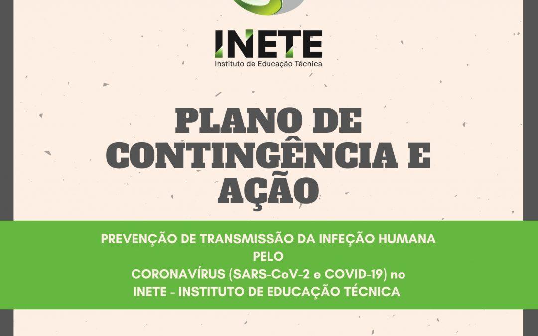 PLANO DE CONTINGÊNCIA E AÇÃO PARA PREVENÇÃO DE TRANSMISSÃO DA INFEÇÃO HUMANA PELO CORONAVÍRUS (SARS-CoV-2 e COVID-19) NO INETE – INSTITUTO DE EDUCAÇÃO TÉCNICA